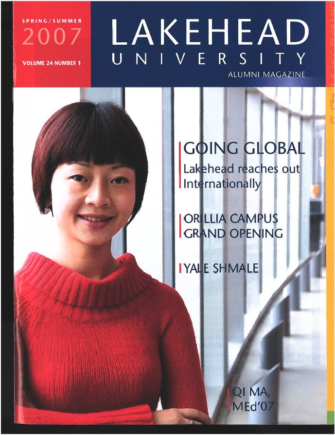 This issue of the Alumni Magazine has an article on Lakehead going global with International/Exchange students, and features an article on 12 geography students conducting field studies in China.