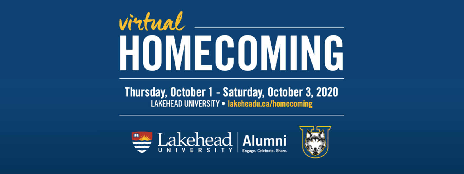 Join us and celebrate your 2020 Alumni Award Winners! Date: Thursday, October 1 - Saturday, October 3, 2020 • lakeheadu.ca/homecoming