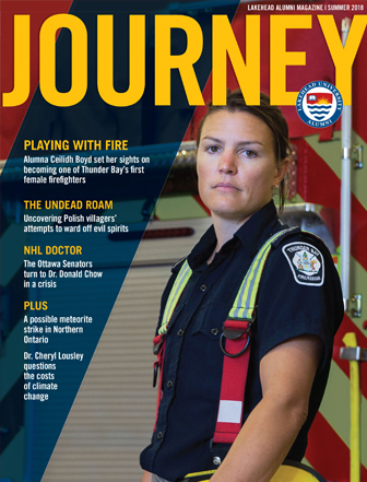 The cover features Alumna Ceilidh Boyd who is one of Thunder Bays first female firefighters