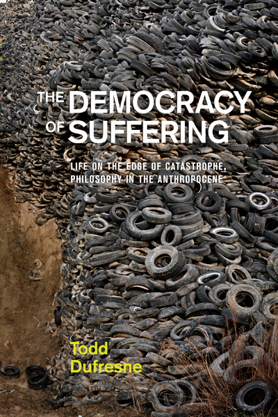 Dufresne publication photo book jacket The Democracy of Suffering