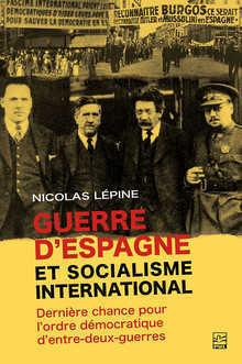 Photo of book cover Dr. Nicolas Lépine Guerre d'Espagne et socialisme international