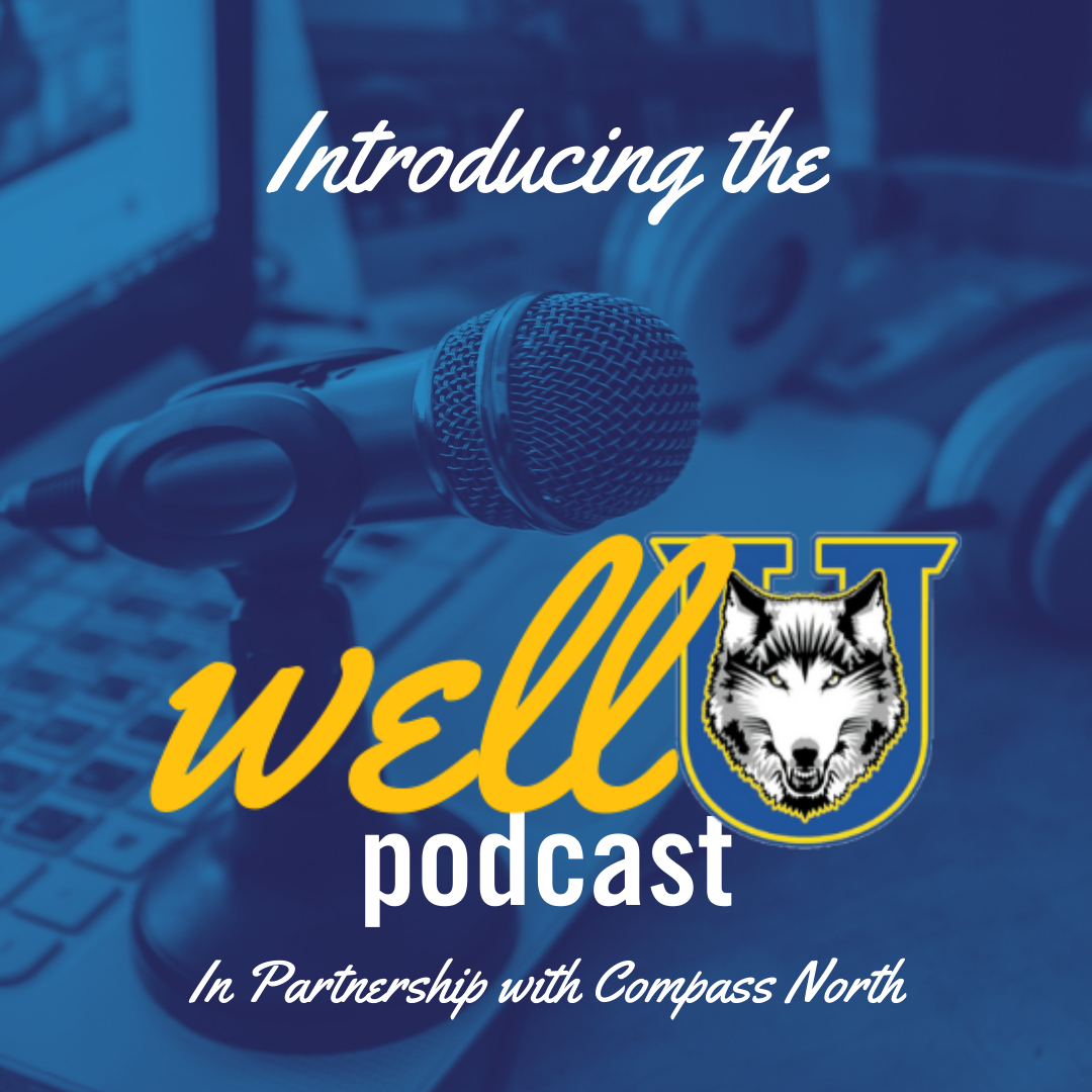Introducing the wellU podcast in partnership with compass North