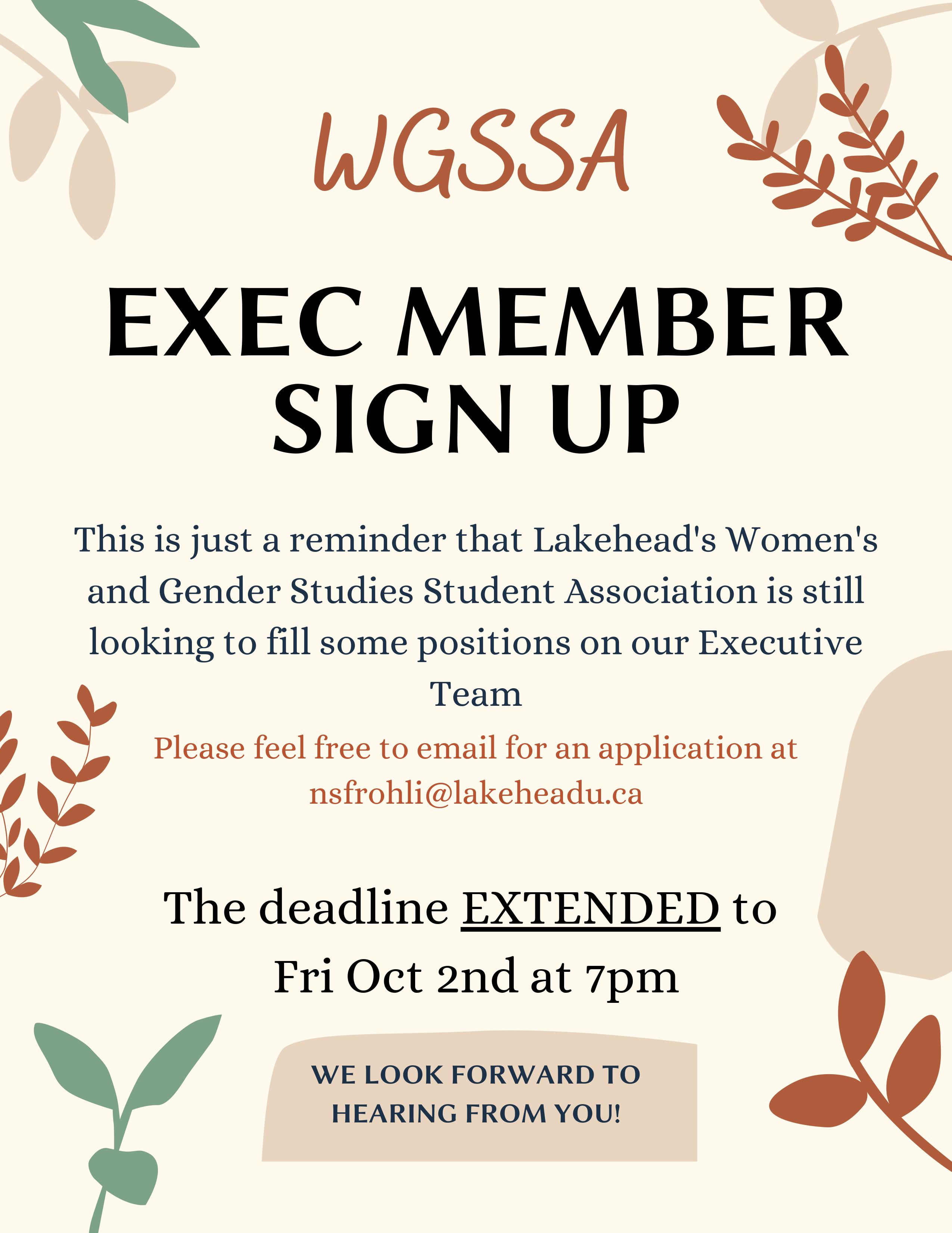 This is just a reminder that Lakehead's Women's and Gender Studies Student Association is still looking to fill some positions on our Executive Team. Please feel free to email for an application at nsfrohli@lakeheadu.ca. The deadline EXTENDED to Fri Oct 2nd, 2020 at 7pm. WE LOOK FORWARD TO HEARING FROM YOU!