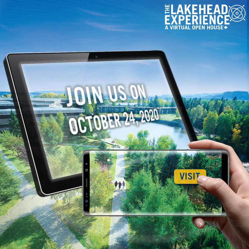 Join us on October 24, 2020 for the Lakehead experience virtual open house