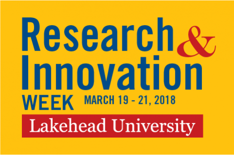 Research and Innovation Week March 19 to 21 at Lakehead Orillia