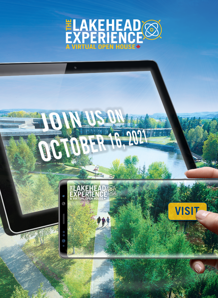 Join us October 16, 2021 for the Lakehead Experience: A Virtual Open house