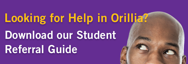 Looking for help? Not sure where to go in Orillia? Download our Student Referral guide