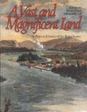 Cover of A Vast and Magnificent Land