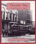 Cover Image of Thunder Bay: From Rivalry to Unity