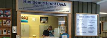 Our Residence Front Desk. This is the easiest location to have your questions answered